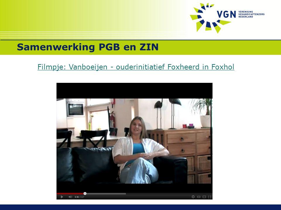 Samenwerking PGB en ZIN Filmpje: Vanboeijen - ouderinitiatief Foxheerd in Foxhol