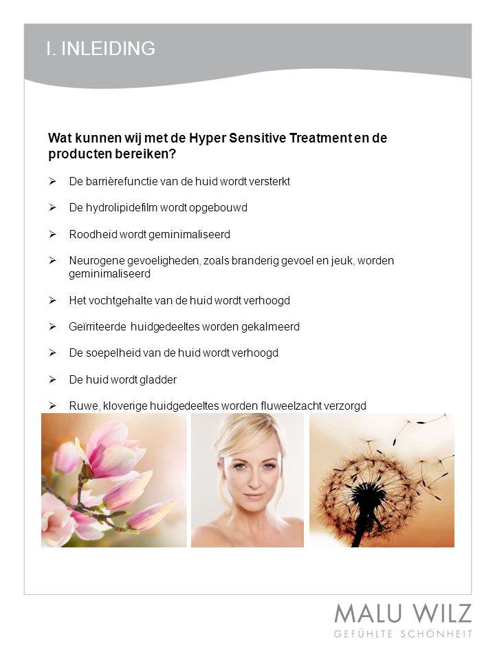 Wat kunnen wij met de Hyper Sensitive Treatment en de producten bereiken.