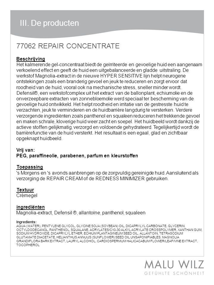 77062 REPAIR CONCENTRATE Beschrijving Het kalmerende gel-concentraat biedt de geïrriteerde en gevoelige huid een aangenaam verkoelend effect en geeft de huid een uitgebalanceerde en gladde uitstraling.