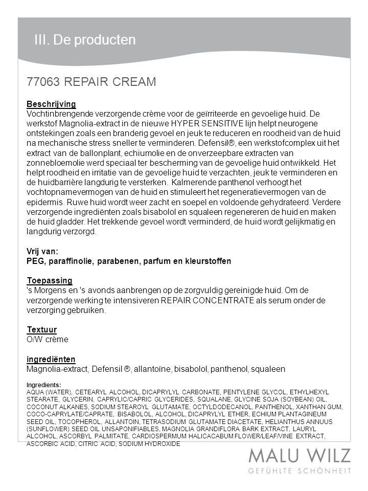 77063 REPAIR CREAM Beschrijving Vochtinbrengende verzorgende crème voor de geïrriteerde en gevoelige huid.