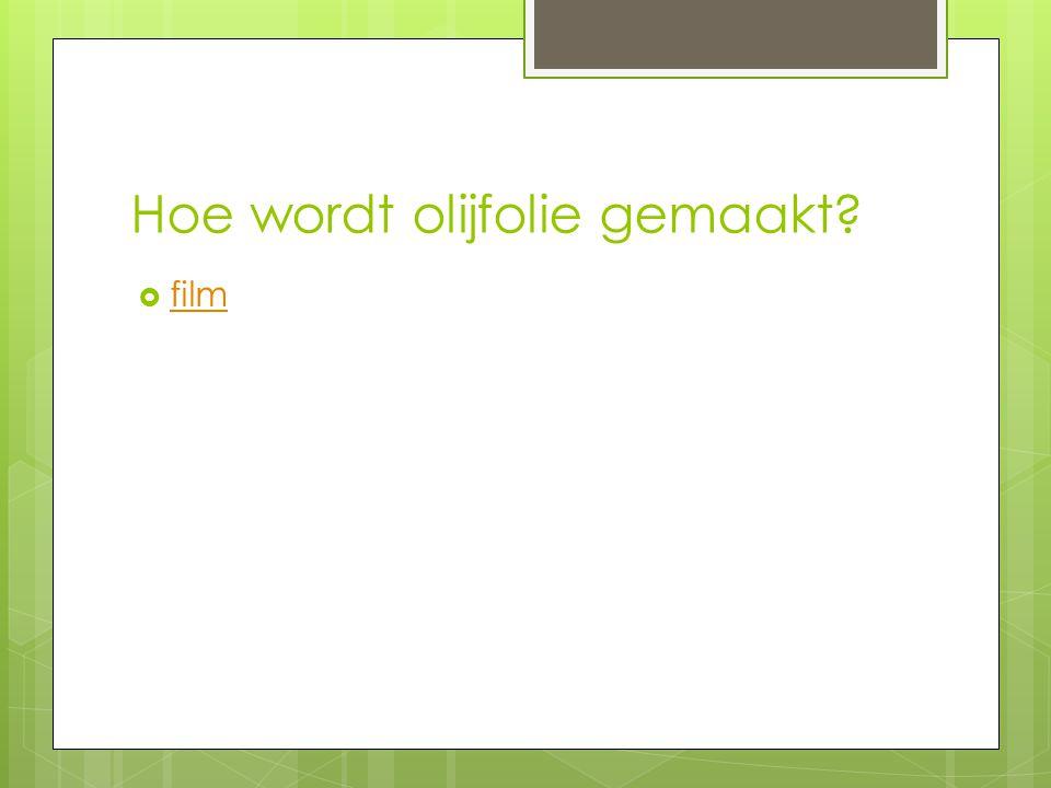 Hoe wordt olijfolie gemaakt?  film film