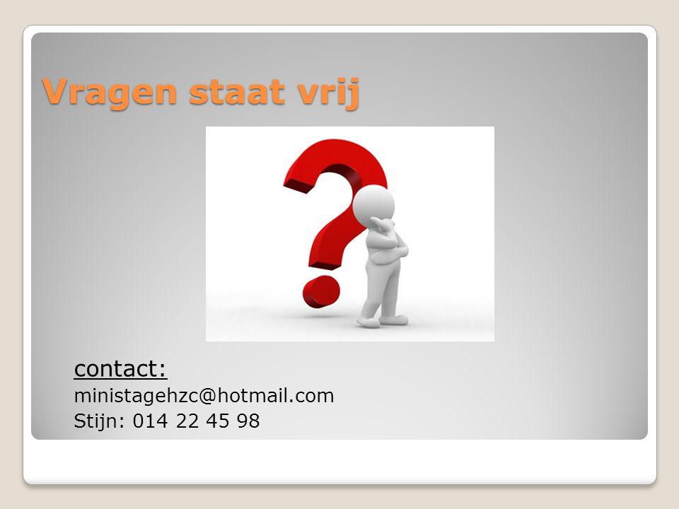 Vragen staat vrij contact: ministagehzc@hotmail.com Stijn: 014 22 45 98