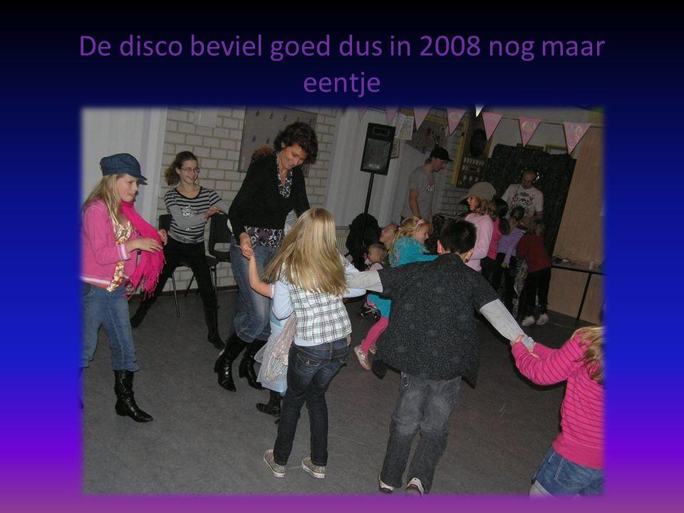 De disco beviel goed dus in 2008 nog maar eentje