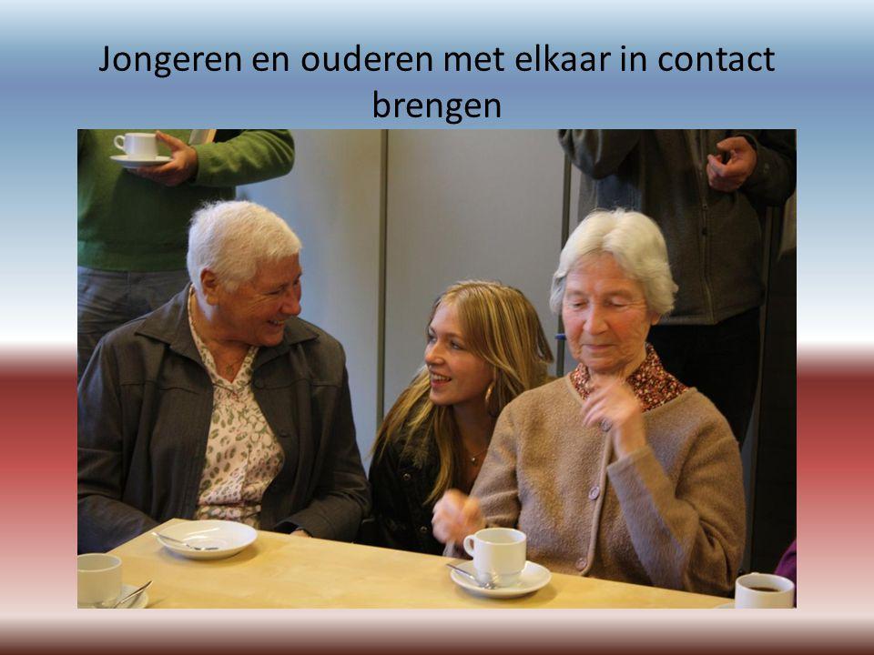 Jongeren en ouderen met elkaar in contact brengen