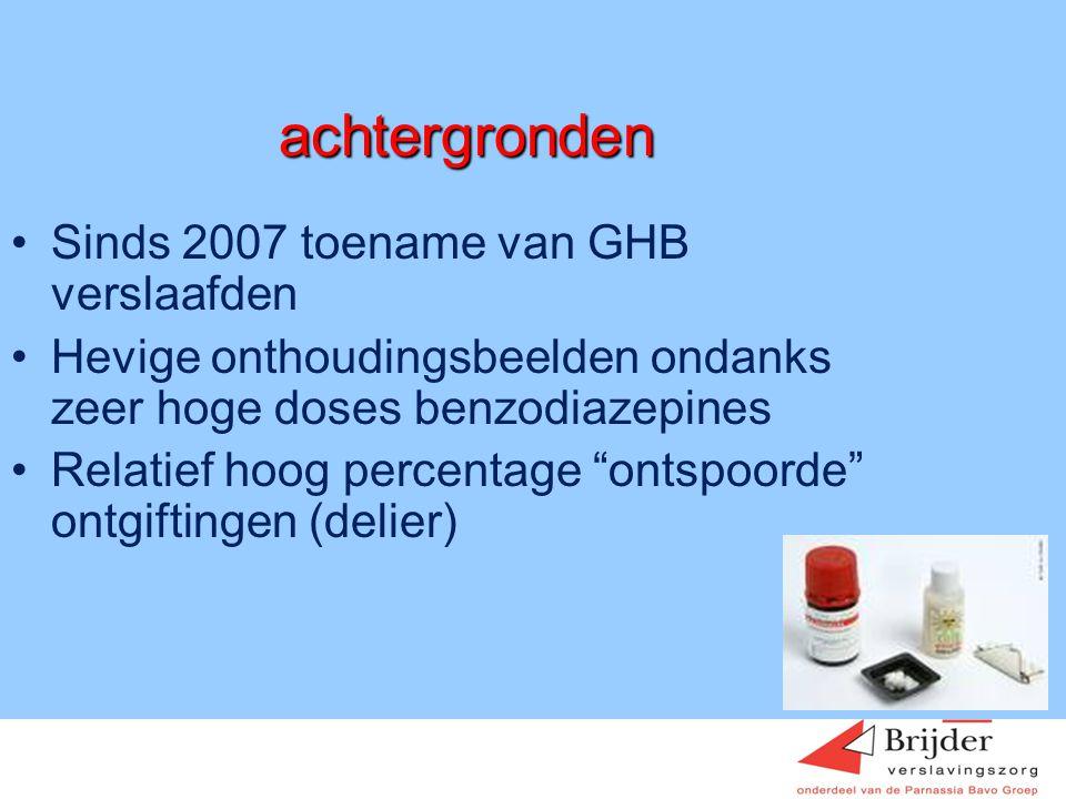 Overzicht opnames O&D Hoofddorp 2007-2009 •14 opnames met als doel ontgiften ghb •Groot deel patienten gebruikt ook andere middelen (xtc, cocaine/amfetamine/cannabis/alcohol) •8 van de 14 ontgiftingen leidden tot delier, in sommige gevallen met opnames GGZ en ICU.