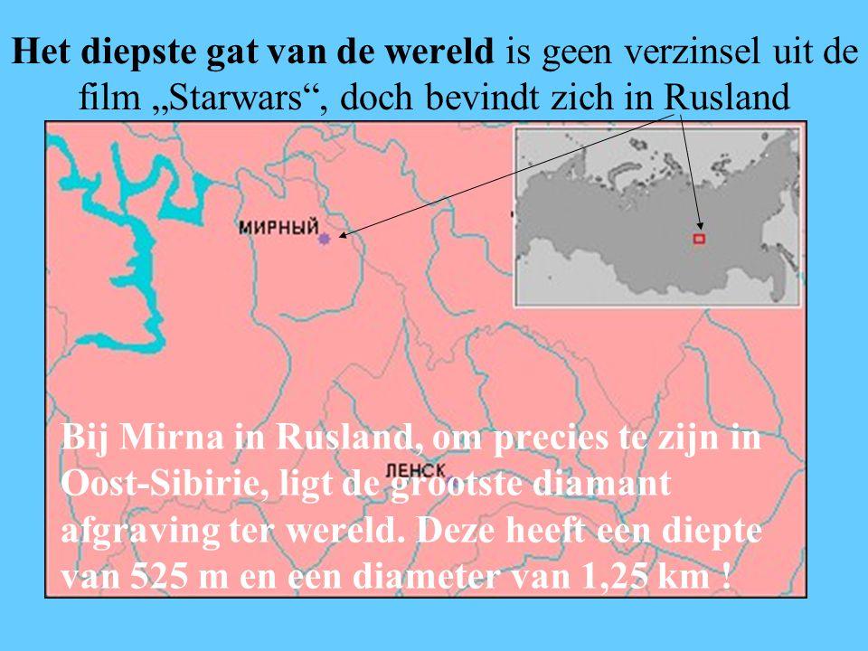 """Het diepste gat van de wereld is geen verzinsel uit de film """"Starwars , doch bevindt zich in Rusland Bij Mirna in Rusland, om precies te zijn in Oost-Sibirie, ligt de grootste diamant afgraving ter wereld."""