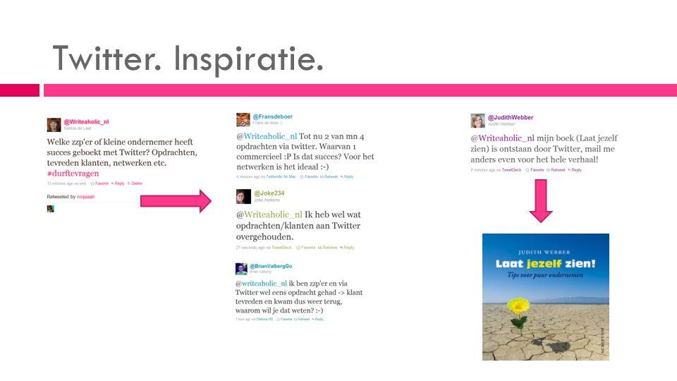 Twitter. Inspiratie.