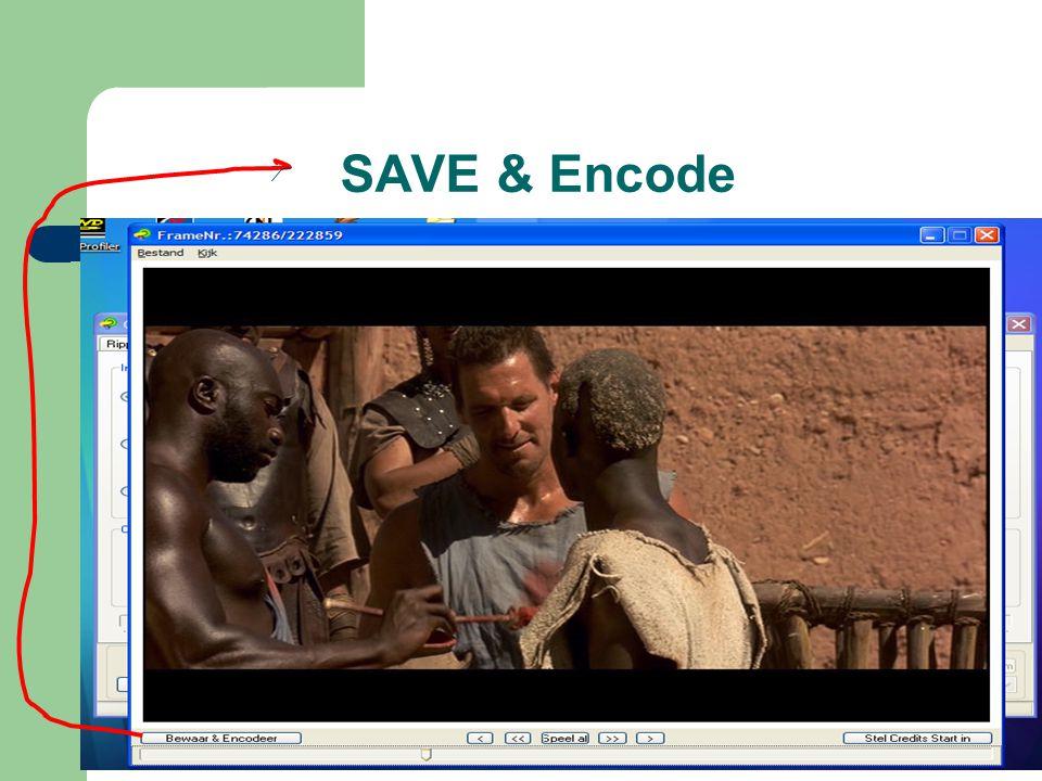 SAVE & Encode