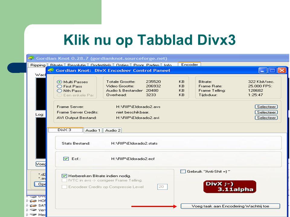 Klik nu op Tabblad Divx3