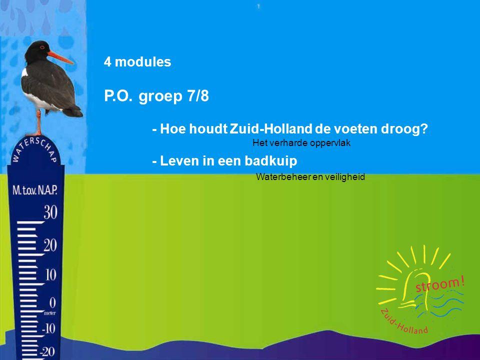4 modules P.O.groep 7/8 - Hoe houdt Zuid-Holland de voeten droog.