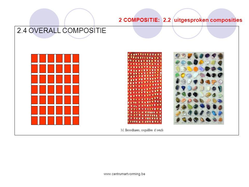 www.centrumartvorming.be 2.3 DRIEHOEKSCOMPOSITIE 2 COMPOSITIE: 2.2 uitgesproken composities E.