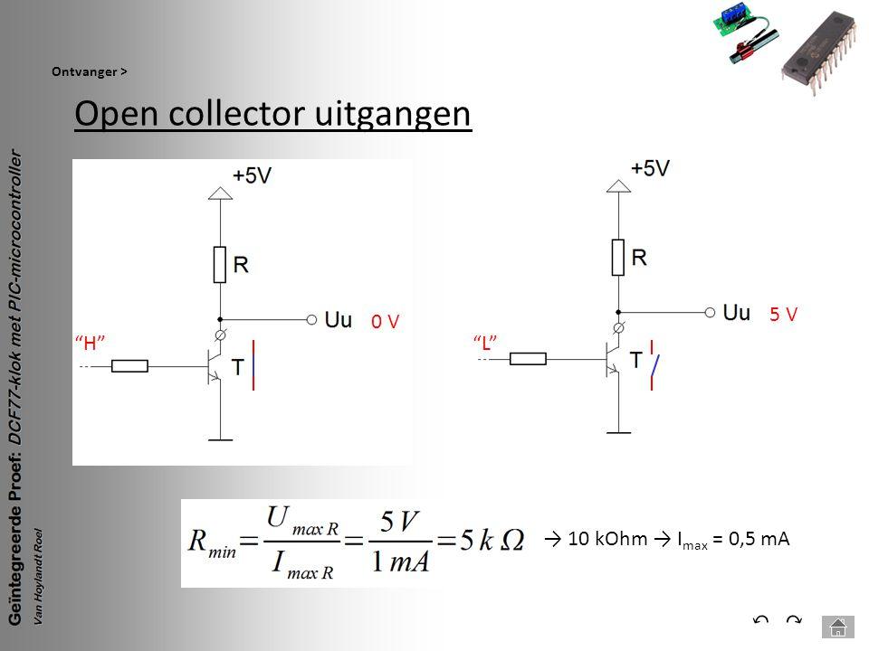 """Open collector uitgangen Ontvanger > ⃕⃔ """"H"""" 0 V """"L"""" 5 V → 10 kOhm → I max = 0,5 mA"""