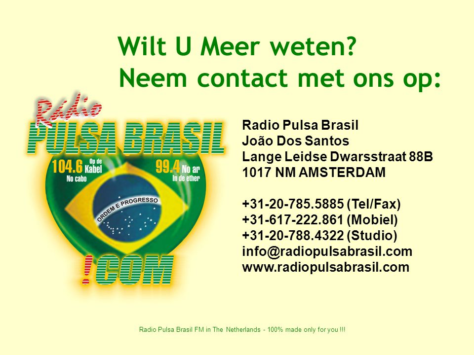 Radio Pulsa Brasil FM in The Netherlands - 100% made only for you !!.