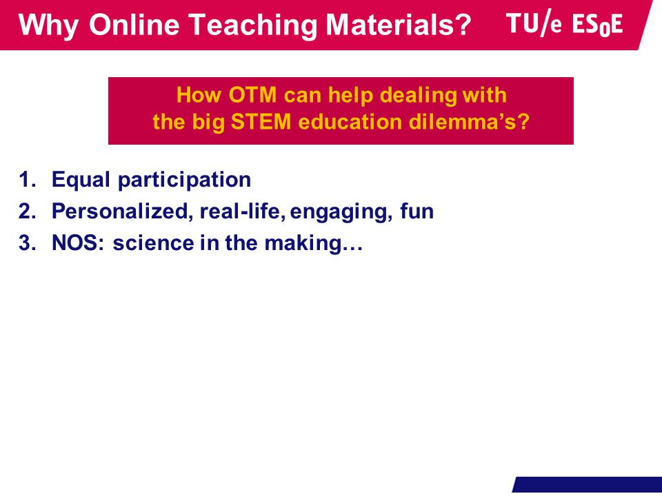 Why Online Teaching Materials.