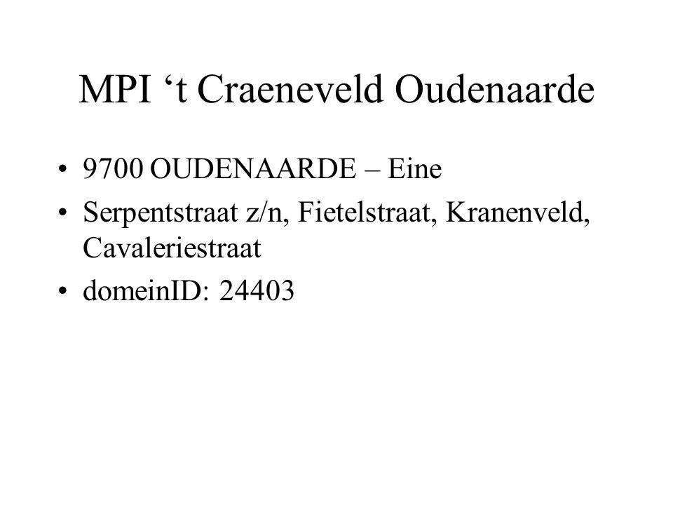 MPI 't Craeneveld Oudenaarde •9700 OUDENAARDE – Eine •Serpentstraat z/n, Fietelstraat, Kranenveld, Cavaleriestraat •domeinID: 24403