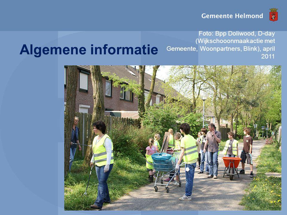 I pagina Algemene informatie Foto: Bpp Doliwood, D-day (Wijkschooonmaakactie met Gemeente, Woonpartners, Blink), april 2011
