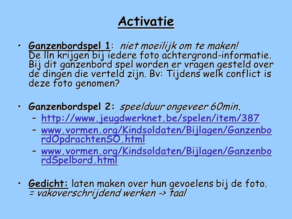 Activatie •Ganzenbordspel 1: niet moeilijk om te maken.