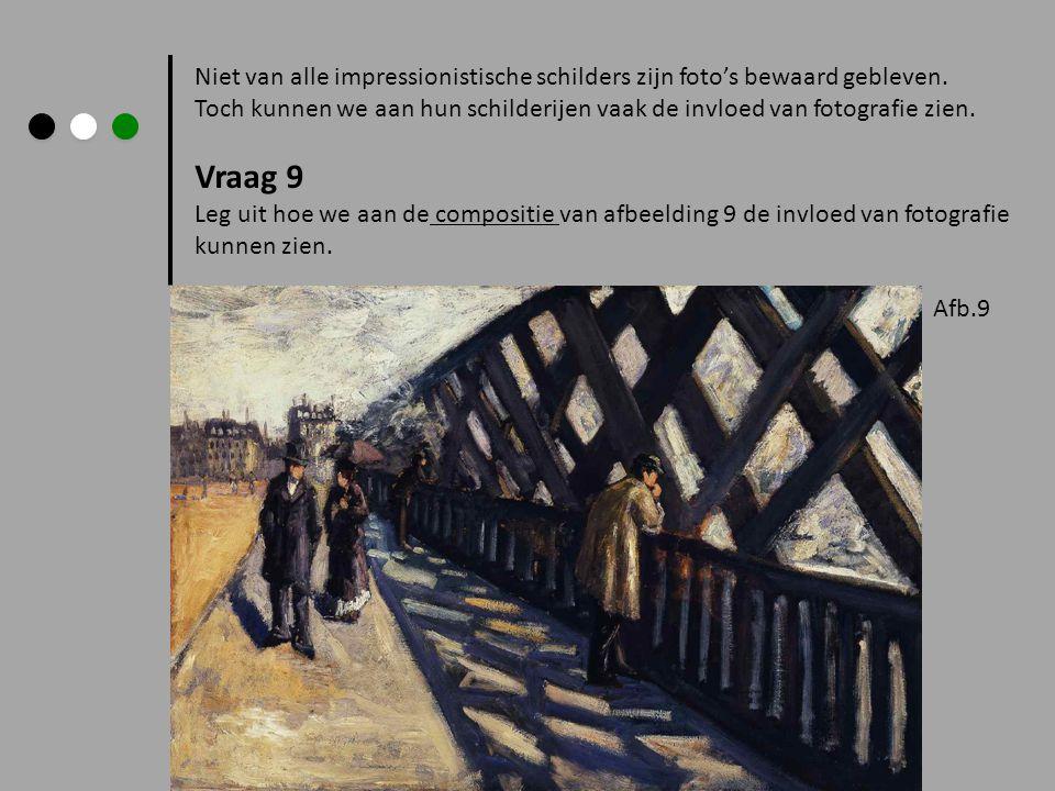 Niet van alle impressionistische schilders zijn foto's bewaard gebleven. Toch kunnen we aan hun schilderijen vaak de invloed van fotografie zien. Vraa