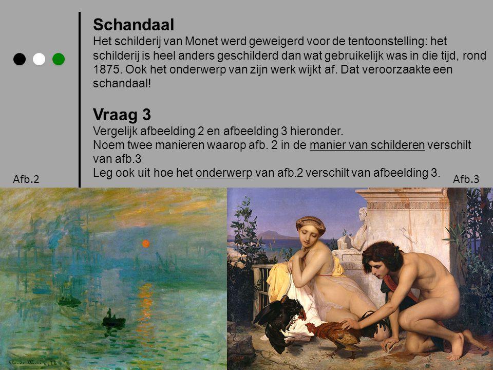 Schandaal Het schilderij van Monet werd geweigerd voor de tentoonstelling: het schilderij is heel anders geschilderd dan wat gebruikelijk was in die t