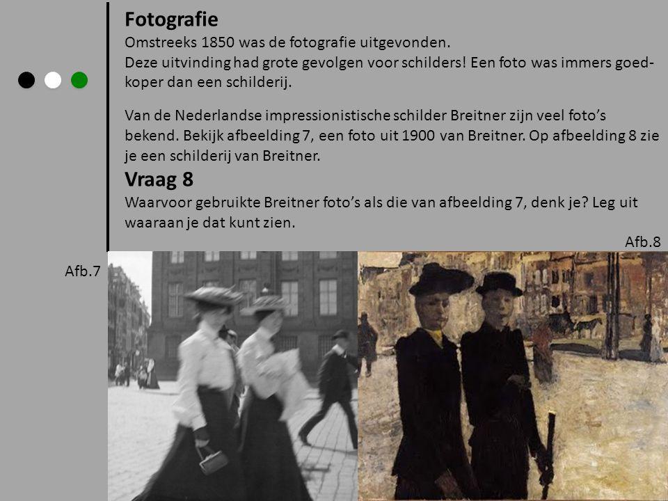 Fotografie Omstreeks 1850 was de fotografie uitgevonden. Deze uitvinding had grote gevolgen voor schilders! Een foto was immers goed- koper dan een sc