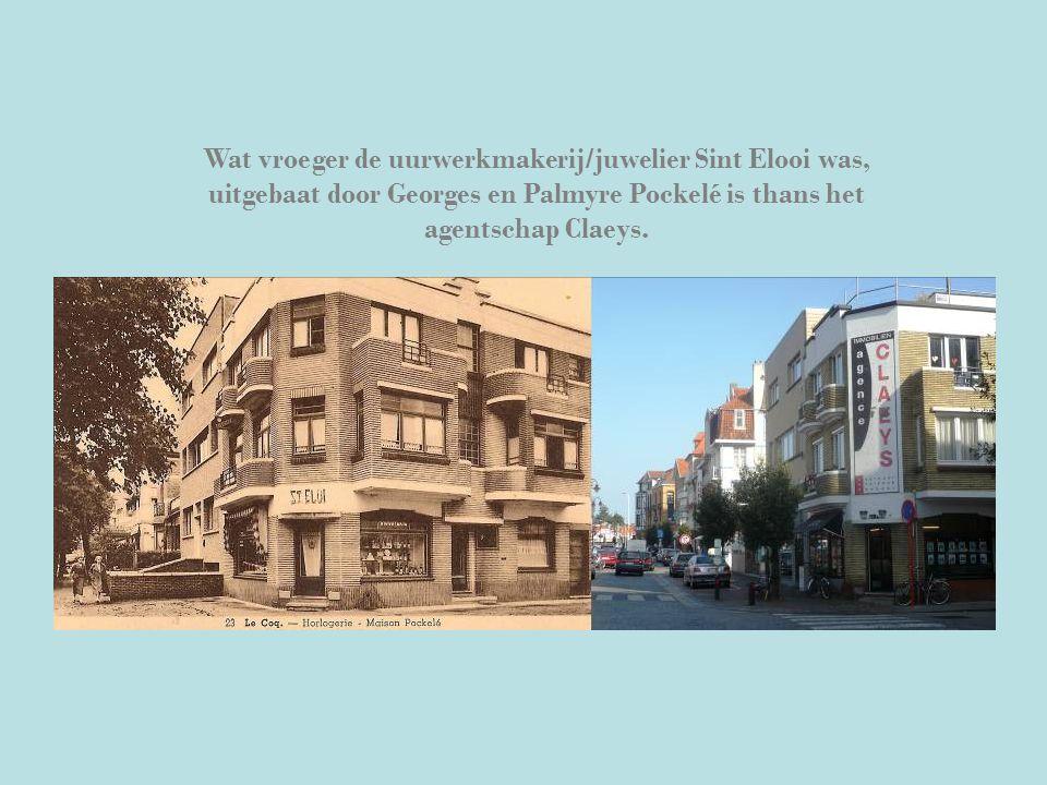 Wat vroeger de uurwerkmakerij/juwelier Sint Elooi was, uitgebaat door Georges en Palmyre Pockelé is thans het agentschap Claeys.