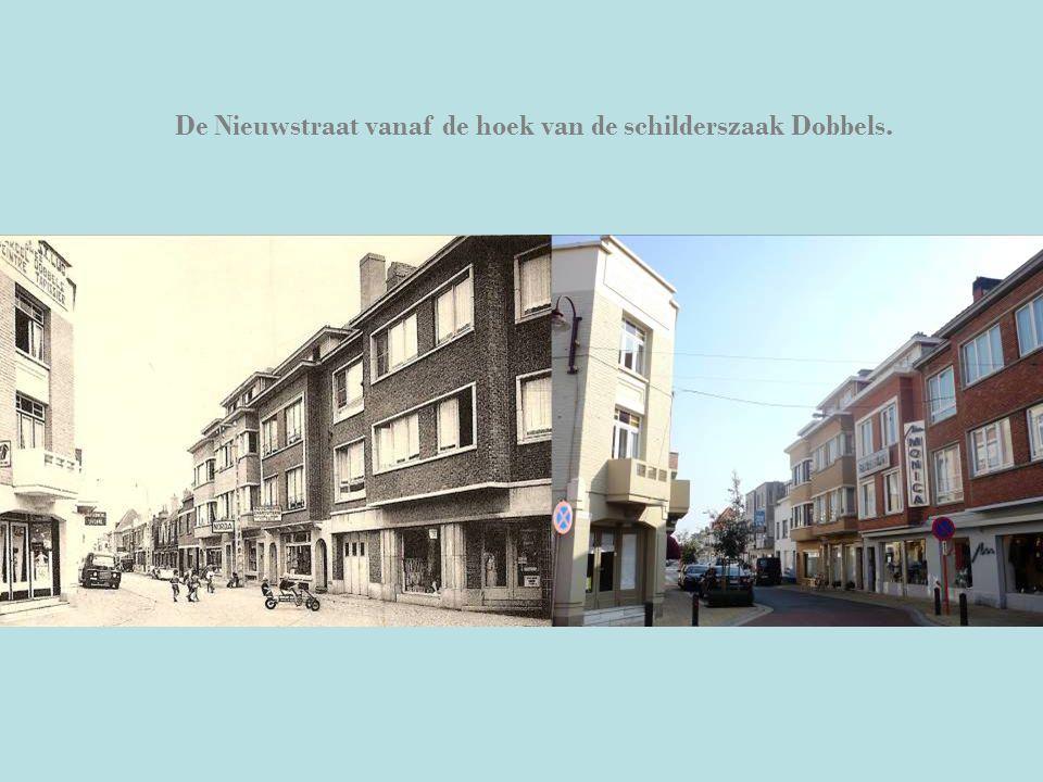 De Nieuwstraat vanaf de hoek van de schilderszaak Dobbels.