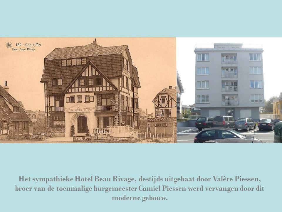Het sympathieke Hotel Beau Rivage, destijds uitgebaat door Valère Piessen, broer van de toenmalige burgemeester Camiel Piessen werd vervangen door dit moderne gebouw.