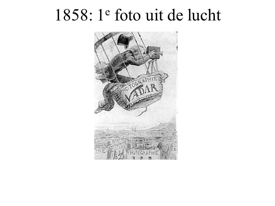 1858: 1 e foto uit de lucht