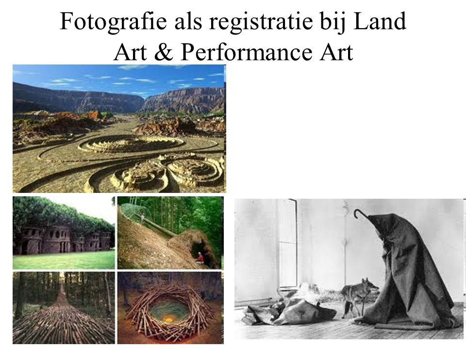 Fotografie als registratie bij Land Art & Performance Art