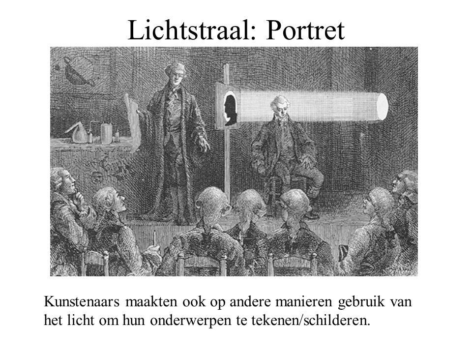 Lichtstraal: Portret Kunstenaars maakten ook op andere manieren gebruik van het licht om hun onderwerpen te tekenen/schilderen.