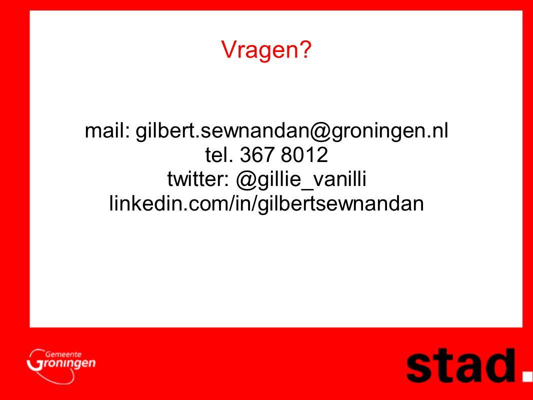 Vragen. mail: gilbert.sewnandan@groningen.nl tel.