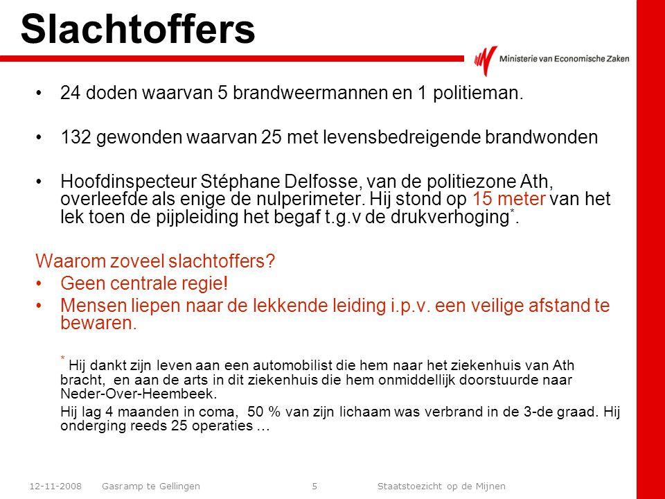 Gasramp te Gellingen Staatstoezicht op de Mijnen 12-11-200826 +/- 130 m van de krater !!.
