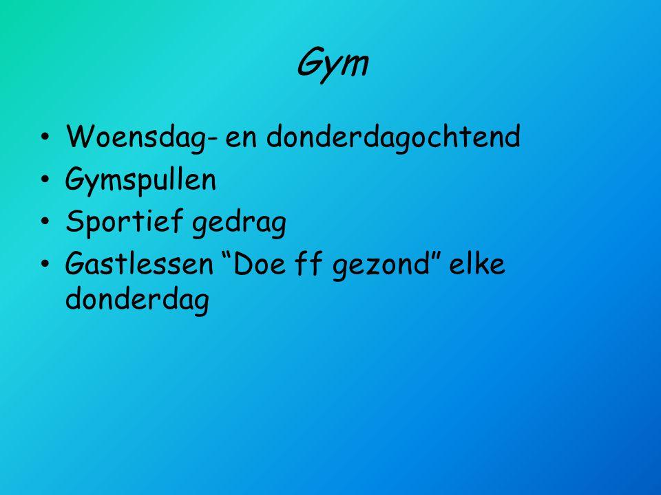 Gym • Woensdag- en donderdagochtend • Gymspullen • Sportief gedrag • Gastlessen Doe ff gezond elke donderdag