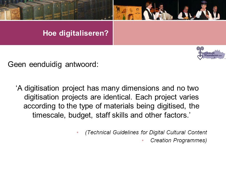 Hoe digitaliseren.