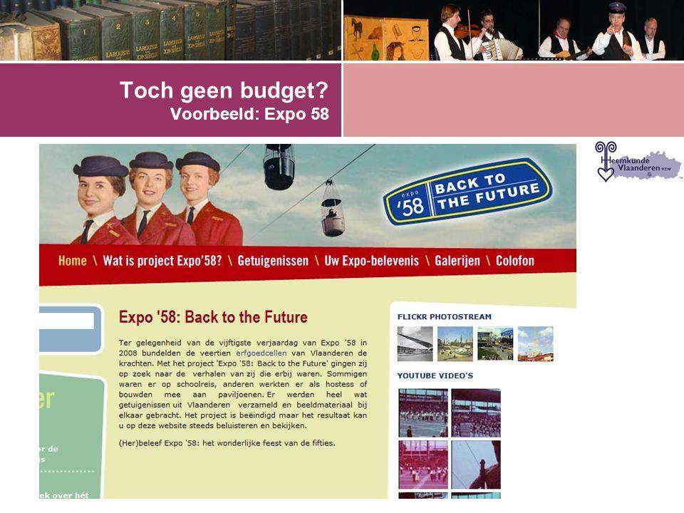Toch geen budget? Voorbeeld: Expo 58