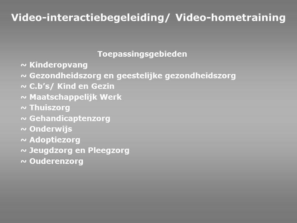 ~ Deskundigheidsbevordering van de professonals ~ Gericht op clientbegeleiding in de instelling (gezondheidszorg en ouderenzorg) Video-interactiebegeleiding