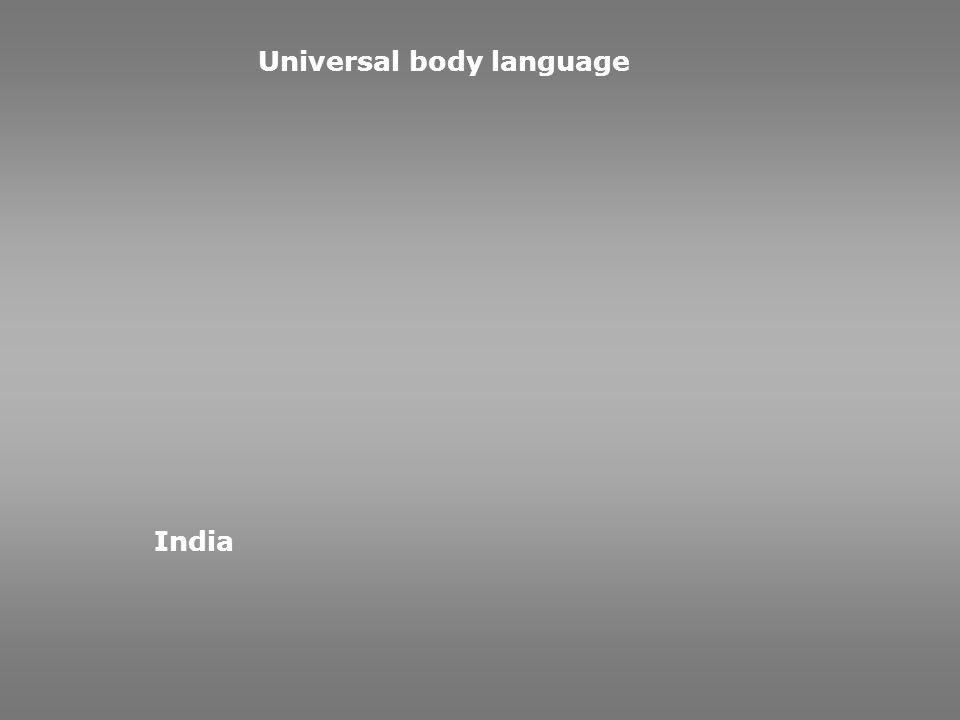 Universal body language India