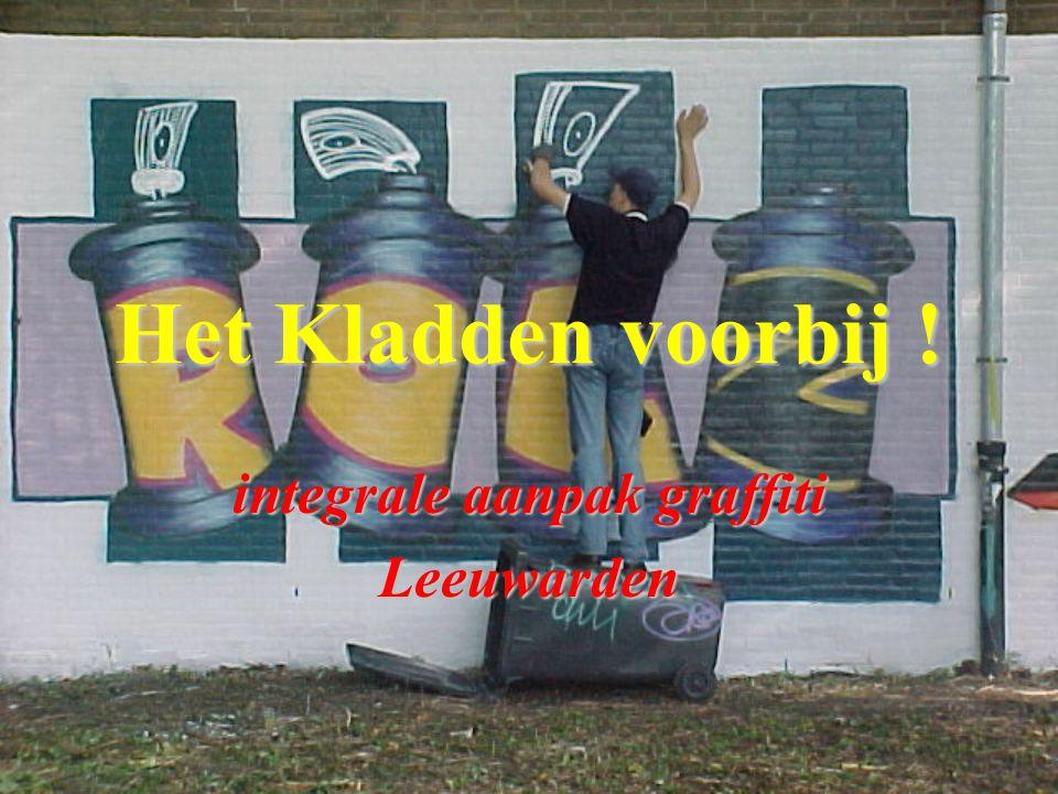 Het Kladden voorbij ! integrale aanpak graffiti Leeuwarden