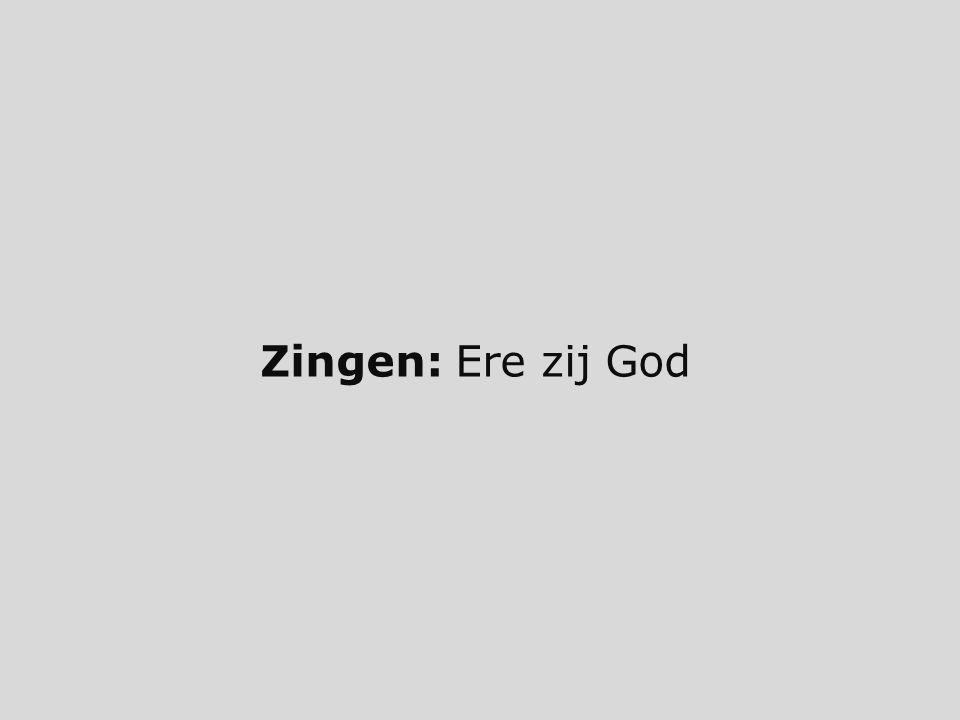 Zingen: Ere zij God