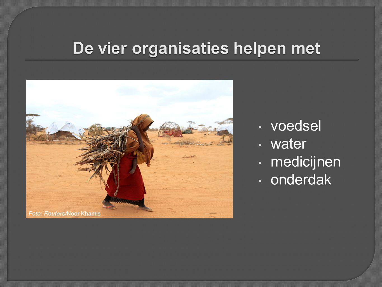 • voedsel • water • medicijnen • onderdak Foto: Reuters/Noor Khamis