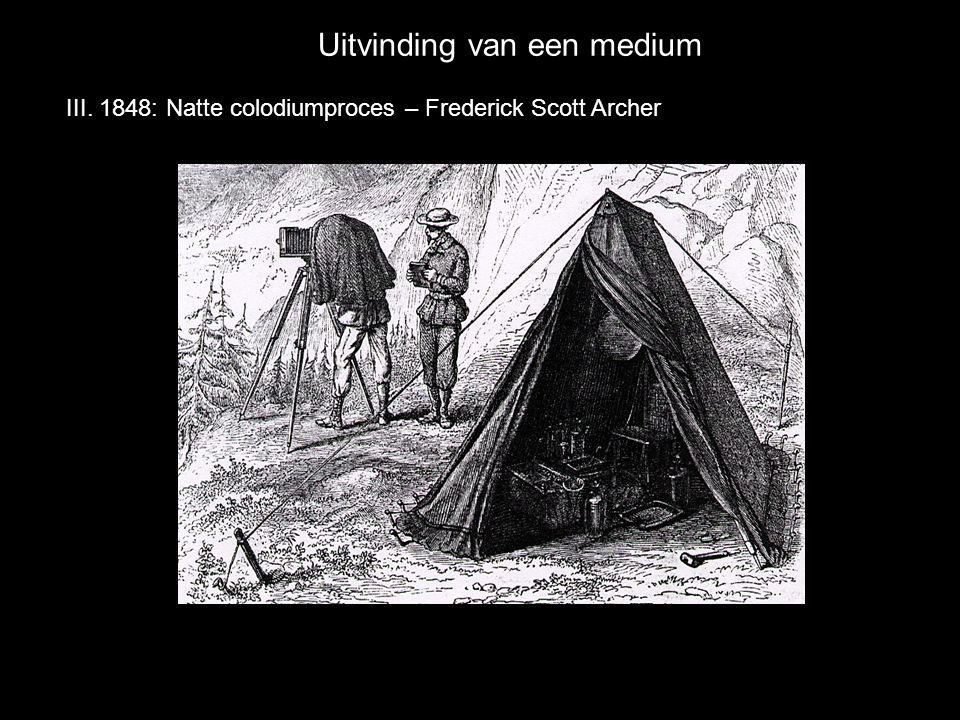 Uitvinding van een medium III. 1848: Natte colodiumproces – Frederick Scott Archer
