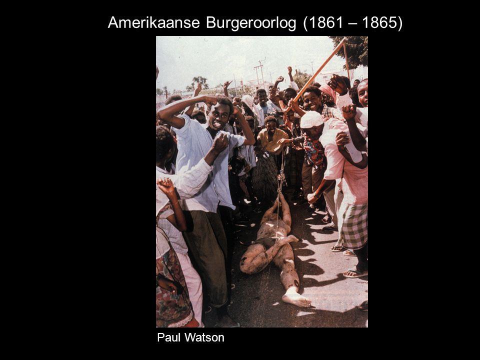 Amerikaanse Burgeroorlog (1861 – 1865) Paul Watson