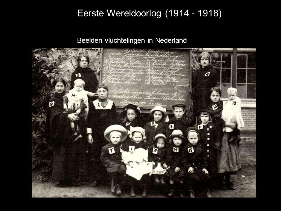 Eerste Wereldoorlog (1914 - 1918) Beelden vluchtelingen in Nederland