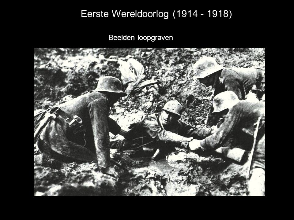Eerste Wereldoorlog (1914 - 1918) Beelden loopgraven