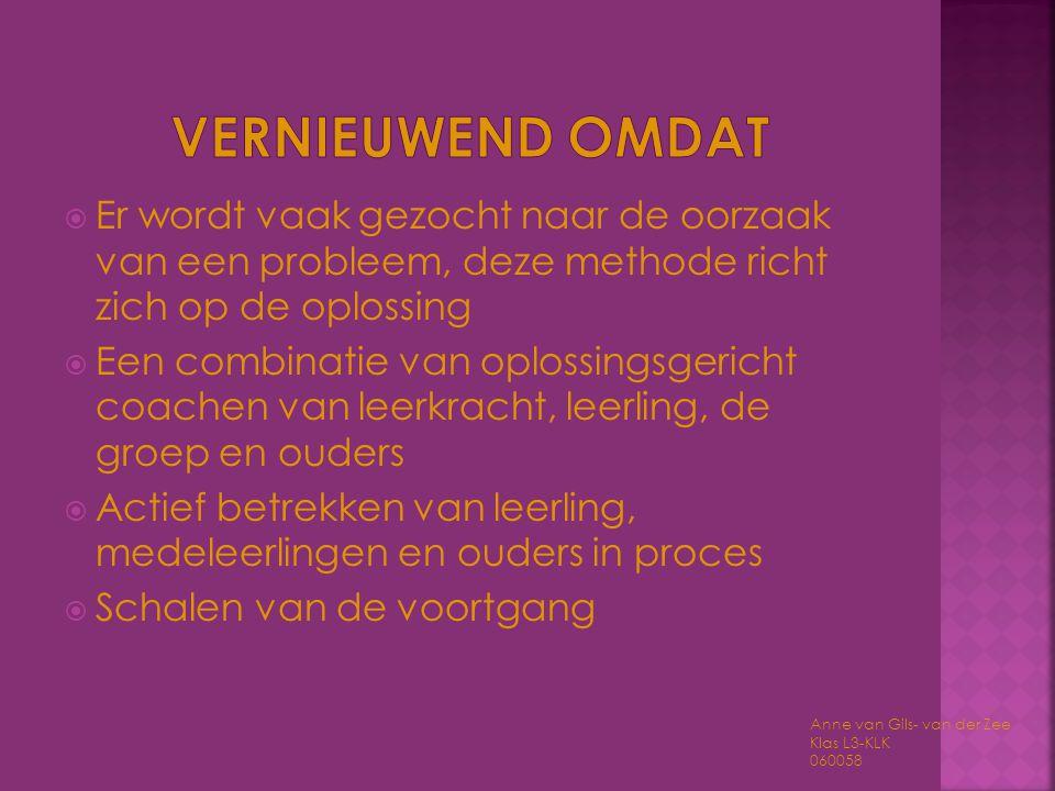  Er wordt vaak gezocht naar de oorzaak van een probleem, deze methode richt zich op de oplossing  Een combinatie van oplossingsgericht coachen van l