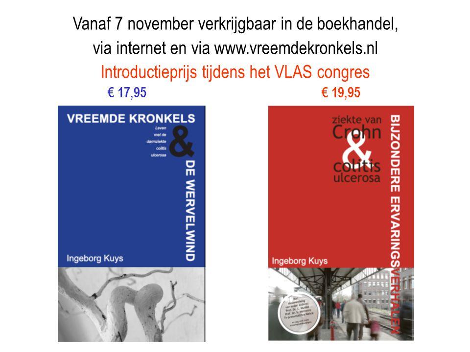 Vanaf 7 november verkrijgbaar in de boekhandel, via internet en via www.vreemdekronkels.nl Introductieprijs tijdens het VLAS congres € 17,95 € 19,95