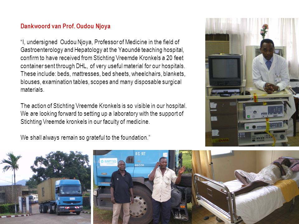 "Dankwoord van Prof. Oudou Njoya ""I, undersigned Oudou Njoya, Professor of Medicine in the field of Gastroenterology and Hepatology at the Yaoundé teac"