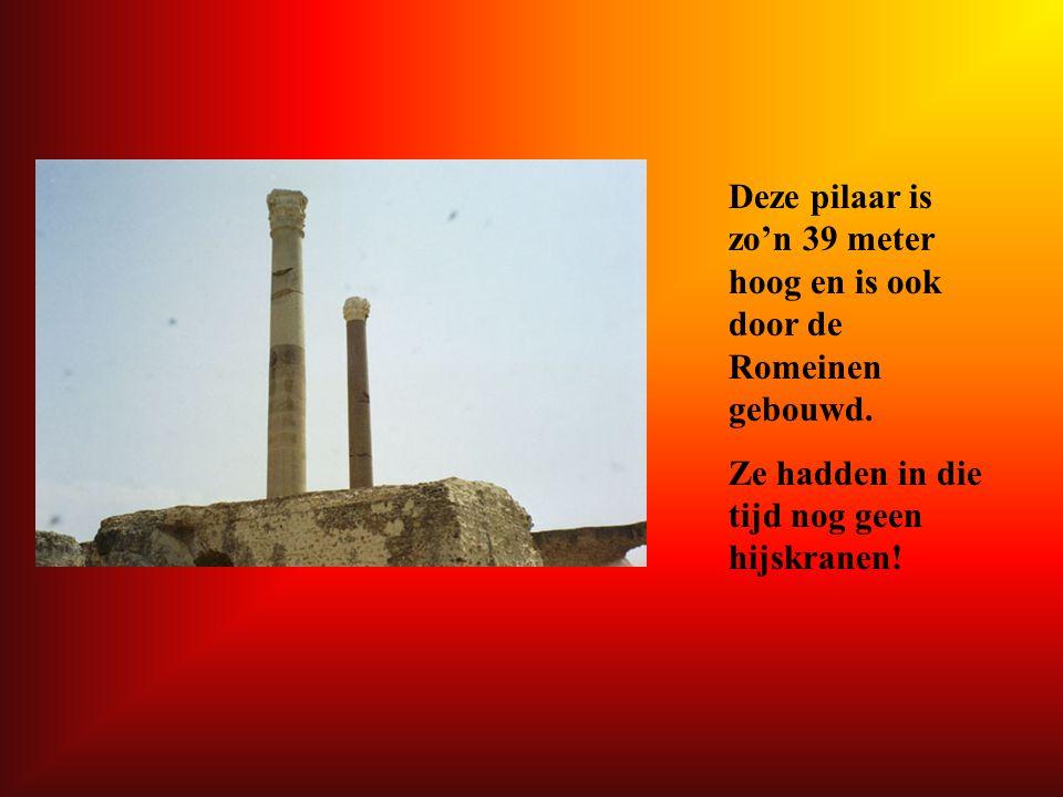 Deze pilaar is zo'n 39 meter hoog en is ook door de Romeinen gebouwd. Ze hadden in die tijd nog geen hijskranen!
