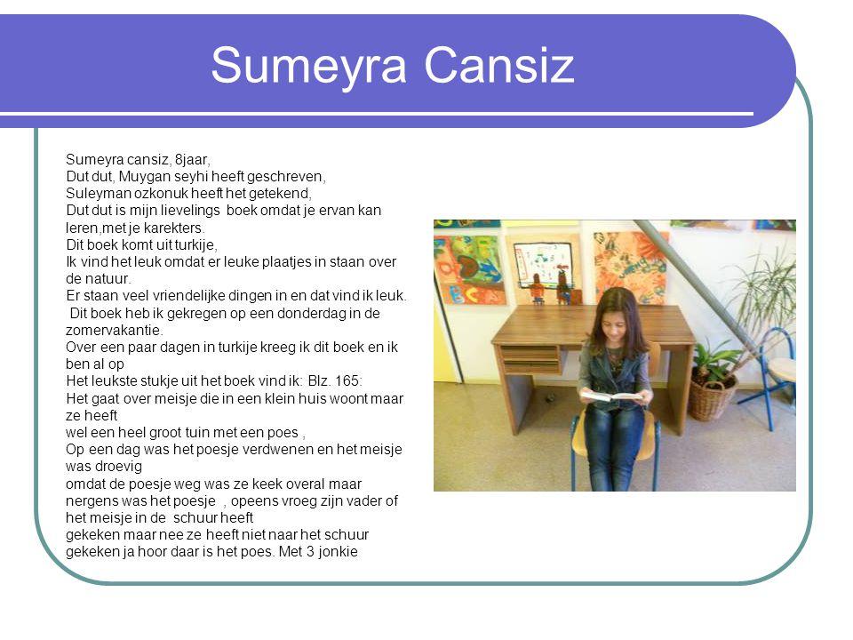 Sumeyra Cansiz Sumeyra cansiz, 8jaar, Dut dut, Muygan seyhi heeft geschreven, Suleyman ozkonuk heeft het getekend, Dut dut is mijn lievelings boek omdat je ervan kan leren,met je karekters.