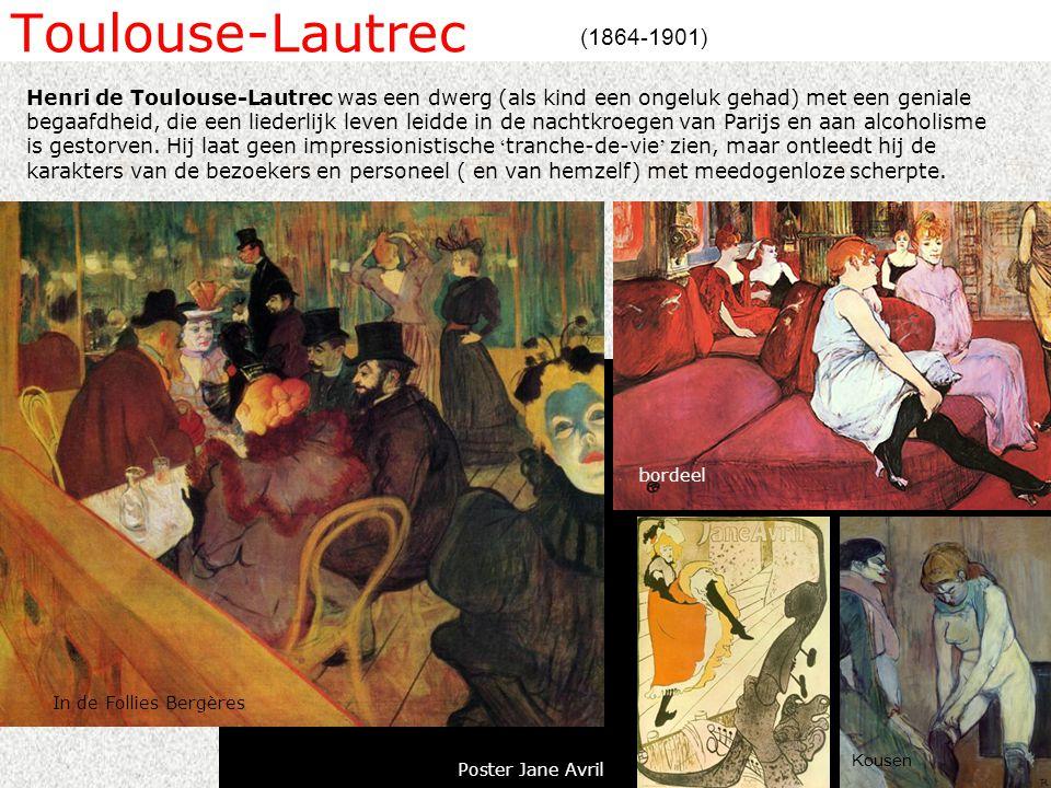 Toulouse-Lautrec (1864-1901) Henri de Toulouse-Lautrec was een dwerg (als kind een ongeluk gehad) met een geniale begaafdheid, die een liederlijk leven leidde in de nachtkroegen van Parijs en aan alcoholisme is gestorven.
